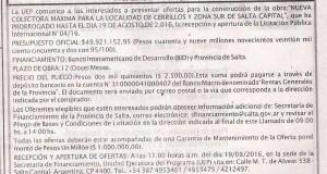 Obra: Nueva colectora máxima para la localidad de Cerrillos y Zona Sur de Salta Capital Prórroga de Licitación Pública Nacional Nº 04/16